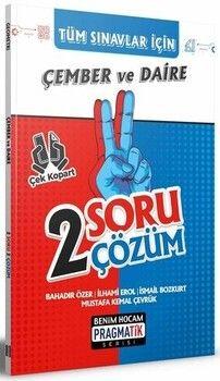 Benim Hocam Yayınları 2022 Tüm Sınavlar İçin Çember ve Daire 2 Soru 2 Çözüm Fasikülü Pragmatik Serisi