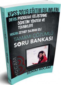 Benim Hocam Yayınları 2019 KPSS  Eğitim Bilimleri Program Geliştirme Öğretim Yöntem ve Teknikleri Tamamı Çözümlü Soru Bankası