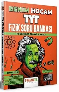 Benim Hocam Yayınları TYT Fizik Soru Bankası 10 Deneme Sınavı İlaveli Pragmatik Serisi