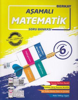 Berkay 6. Sınıf Matematik Aşamalı Soru Bankası