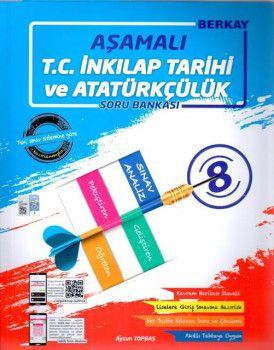 Berkay 8. Sınıf T.C. İnkilap Tarihi ve Atatürkçülük Aşamalı Soru Bankası