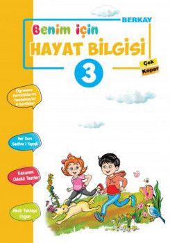 Berkay Yayıncılık 3. Sınıf Hayat Bilgisi Benim için Çek Kopar