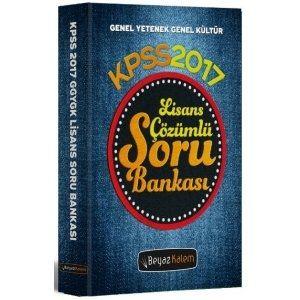 Beyaz Kalem Yayınları 2017 KPSS Genel Yetenek Genel Kültür Çözümlü Soru Bankası