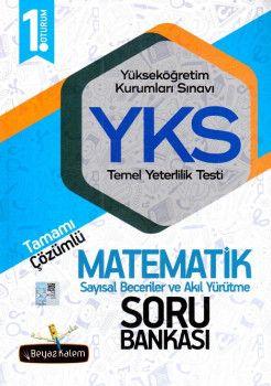 Beyaz Kalem Yayınları YKS 1. Oturum TYT Matematik Tamamı Çözümlü Soru Bankası