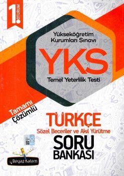 Beyaz Kalem Yayınları YKS 1. Oturum TYT Türkçe Tamamı Çözümlü Soru Bankası