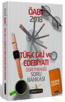 Beyaz Kalem Yayınları 2018 ÖABT Türk Dili ve Edebiyatı Öğretmenliği Tamamı Çözümlü Soru Bankası