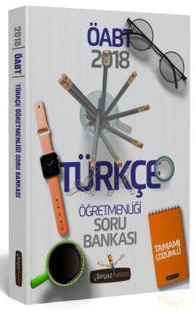 Beyaz Kalem Yayınları 2018 ÖABT Türkçe Öğretmenliği Tamamı Çözümlü Soru Bankası