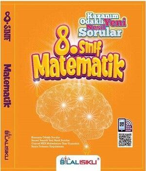 Bilal Işıklı Yayınları 8. Sınıf Matematik Kazanım Odaklı Soru Bankası