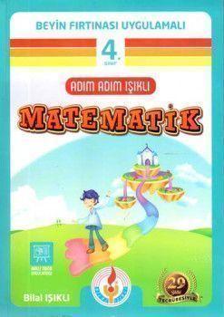 Bilal Işıklı Yayınları 4. Sınıf Adım Adım Işıklı Matematik