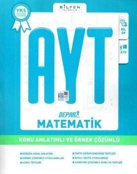 Bilfen Yayınları AYT Depar Matematik Konu Anlatımlı ve Örnek Çözümlü