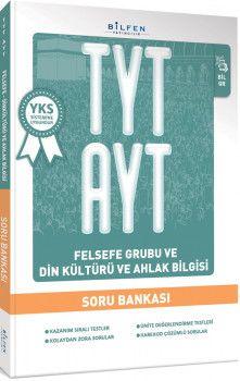 Bilfen Yayınları TYT AYT Felsefe Grubu ve Din Kültürü ve Ahlak Bilgisi Soru Bankası