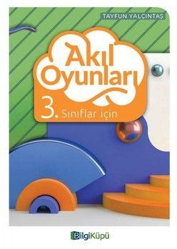 Bilgi Küpü Yayınları 3. Sınıf Akıl Oyunları