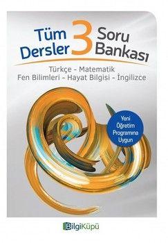 Bilgi Küpü Yayınları 3. Sınıf Tüm Dersler Soru Bankası
