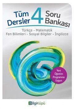 Bilgi Küpü Yayınları 4. Sınıf Tüm Dersler Soru Bankası