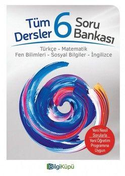 Bilgi Küpü Yayınları 6. Sınıf Tüm Dersler Soru Bankası