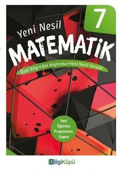 Bilgi Küpü Yayınları 7. Sınıf Matematik Özet Bilgi Bol Alıştırma Yeni Nesil Sorular