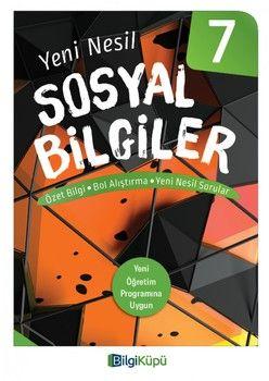 Bilgi Küpü Yayınları 7. Sınıf Sosyal Bilgiler Özet Bilgi Bol Alıştırma Yeni Nesil Sorular