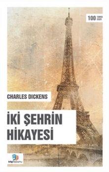 Bilgi Toplumu Yayınları İki Şehrin Hikayesi