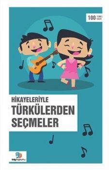 Bilgi Toplumu Yayınları Hikayeleriyle Türkülerden Seçmeler
