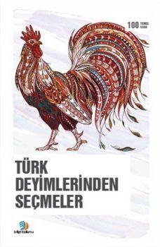 Bilgi Toplumu Yayınları Türk Deyimlerinden Seçmeler