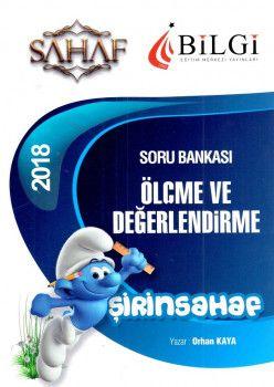 Bilgi Yayınları 2018 Eğitim Bilimleri Şirinsahaf Ölçme ve Değerlendirme Soru Bankası