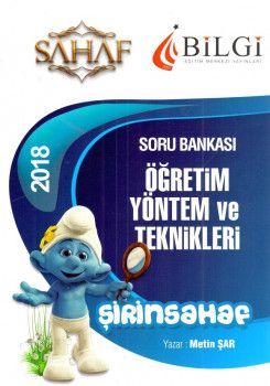Bilgi Yayınları 2018 Eğitim Bilimleri Şirinsahaf Öğretim Yöntem ve Teknikleri Soru Bankası