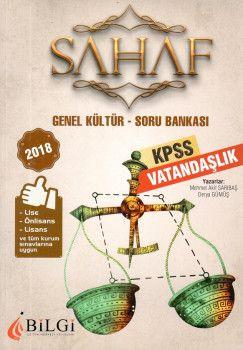 Bilgi Yayınları 2018 KPSS Lise Önlisans Lisans ve Tüm Kurum Sınavları İçinGenel Kültür Vatandaşlık Soru Bankası