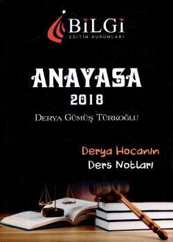 Bilgi Yayınları 2018 KPSS Anayasa Derya Hocanın Ders Notları