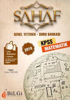 Bilgi Yayınları 2018 KPSS Lise Önlisans Lisans ve Tüm Kurum Sınavları İçin Genel Yetenek Matematik Soru Bankası