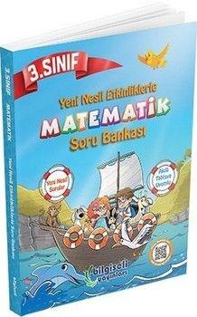 Bilgiseli Yayınları 3. Sınıf Matematik Yeni Nesil Etkinliklerle Soru Bankası