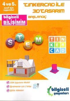 Bilgiseli Yayınları 4. Sınıf ve 5. Sınıf Tınkercad ile 3D Tasarım