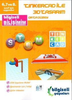 Bilgiseli Yayınları 6. Sınıf 7. Sınıf 8. Sınıf Tınkercad ile 3D Tasarım