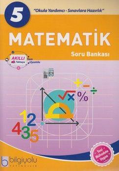 Bilgiyolu Yayıncılık 5. Sınıf Matematik Soru Bankası