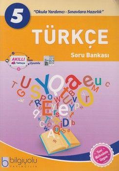 Bilgiyolu Yayıncılık 5. Sınıf Türkçe Soru Bankası