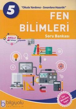 Bilgiyolu Yayıncılık 5. Sınıf Fen Bilimleri Soru Bankası