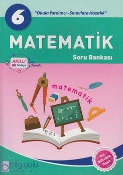 Bilgiyolu Yayıncılık 6. Sınıf Matematik Soru Bankası