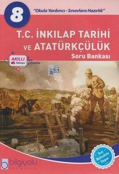 Bilgiyolu Yayıncılık 8. Sınıf T.C. İnkılap Tarihi ve Atatürkçülük Soru Bankası