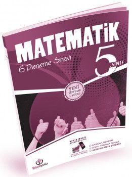 Bilim Yolu Yayınları 5. Sınıf Matematik 6 Deneme Sınavı