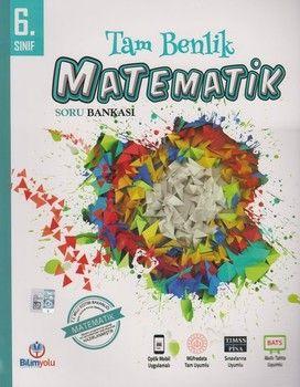 Bilimyolu Yayıncılık 6. Sınıf Matematik Tam Benlik Soru Bankası