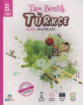 Bilimyolu Yayıncılık 6. Sınıf Türkçe Tam Benlik Soru Bankası