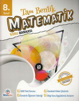 Bilimyolu Yayıncılık 8. Sınıf Tam Benlik Matematik Soru Bankası