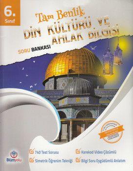 Bilimyolu Yayıncılık 6. Sınıf Tam Benlik Din Kültürü ve Ahlak Bilgisi Soru Bankası