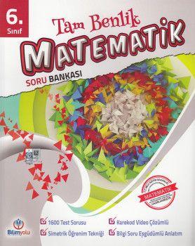 Bilimyolu Yayıncılık 6. Sınıf Tam Benlik Matematik Soru Bankası
