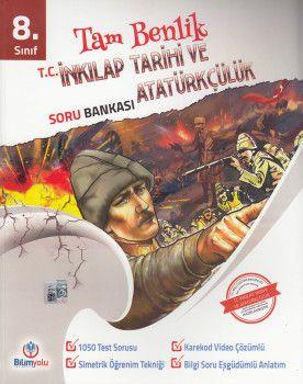 Bilimyolu Yayıncılık 8. Sınıf Tam Benlik T.C. İnkılap Tarihi ve Atatürkçülük Soru Bankası