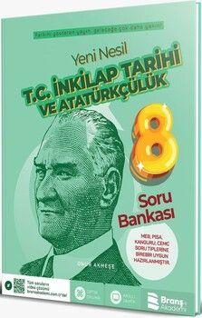 Branş Akademi 8. Sınıf T.C. İnkılap Tarihi ve Atatürkçülük Yeni Nesil Soru Bankası