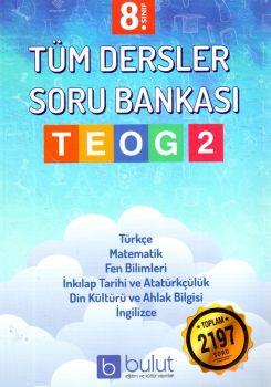 Bulut Eğitim ve Kültür Yayınları 8. Sınıf TEOG 2 Tüm Dersler Soru Bankası