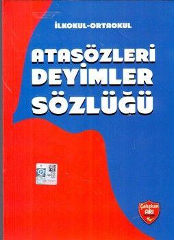 Çalışkan Arı Yayınları Atasözleri ve Deyimler Sözlüğü