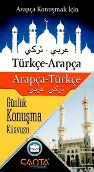 Çanta Yayınları Türkçe Arapça Arapça Türkçe Günlük Konuşma Kılavuzu