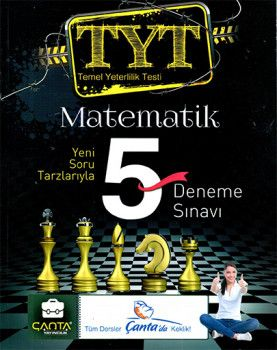 Çanta Yayınları YKS 1. Oturum TYT Matematik 5 Deneme Sınavı