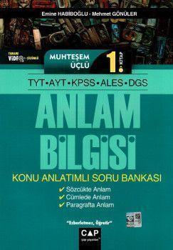 Çap TYT AYT KPSS ALES DGS Muhteşem Üçlü 1. Kitap Anlam Bilgisi Konu Anlatımlı Soru Bankası